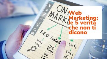 web_marketing_5_verità_che_non_ti_dicono